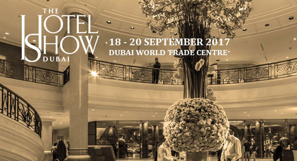 Visit us at The Hotel Show Exhibition in Dubai World Trade